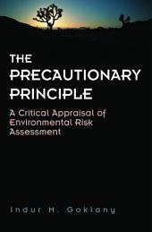 Precautionary Principle: A Critical Appraisal