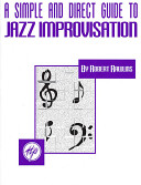 A Simple And Direct Guide To Jazz Improvisation Book PDF
