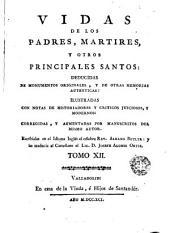 Vidas de los Padres Martires y otros principales santos, 12: deducidas de monumentos originales