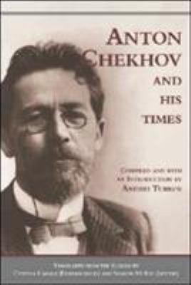 Anton Chekhov and His Times
