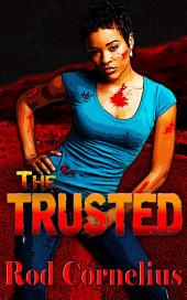 The Trusted