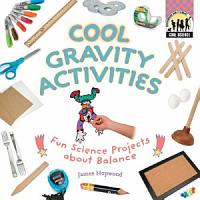 Cool Gravity Activities  Fun Science Projects about Balance PDF