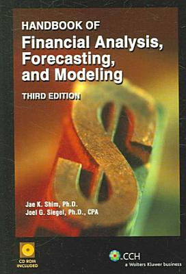 Handbook of Financial Analysis  Forecasting  and Modeling