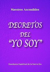 """Decretos del """"Yo Soy"""""""