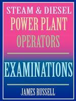 Steam   Diesel Power Plant Operators Exams PDF