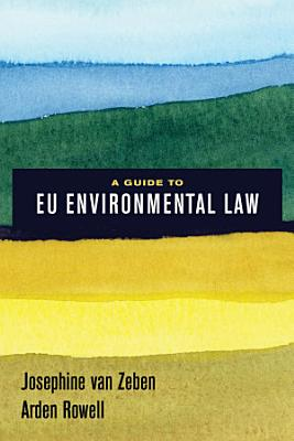 A Guide to EU Environmental Law PDF