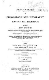 A New Analysis of Chronology and Geography, History and Prophecy: Profane chronology