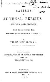 The Satires of Juvenal, Persius, Sulpicia, and Lucilius ...
