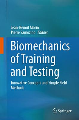 Biomechanics of Training and Testing