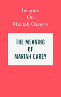 Insights on Mariah Carey s The Meaning of Mariah Carey PDF