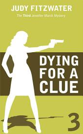 Dying for a Clue