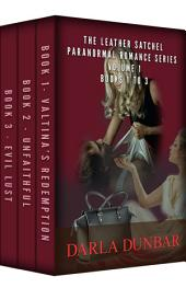 The Leather Satchel Paranormal Romance Series - Volume 1, Books 1 to 3