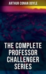 THE COMPLETE PROFESSOR CHALLENGER SERIES PDF