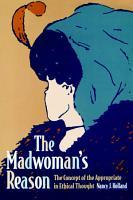 The Madwoman s Reason PDF
