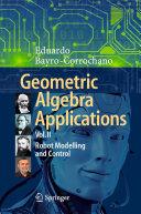 Geometric Algebra Applications Vol. II