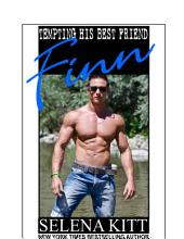 Tempting His Best Friend: Finn (Steamy, Breeding, Impregnation, Barely Legal, Taboo Romance, Erotic Sex Stories): Tempting His Best Friend