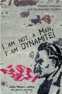 I Am Not a Man, I Am Dynamite!