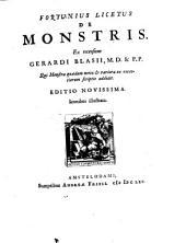 De Monstris. Ex recensione Gerardi Blasii, M. D. & P. P. Qui Monstra quædam nova & rariora ex recentiorum scriptis addidit. Editio Novissima. Iconibus illustrata