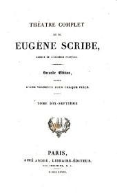 Théàtre complet de M. Eugène Scribe: Volume17