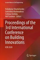 Proceedings of the 3rd International Conference on Building Innovations PDF