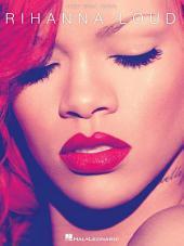 Rihanna - Loud Songbook