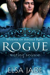 Rogue: Wolves of Angels Rest