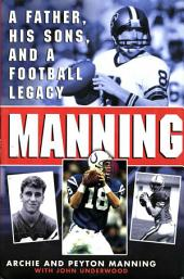 Manning: A Father, His Sons and a Football Legacy