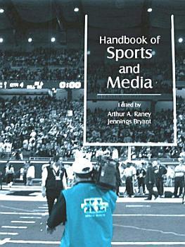 Handbook of Sports and Media PDF