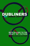 Dubliners with a Guide to the Craft of Fiction  Illustrated  PDF
