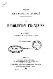 Etudes sur l'histoire de l'humanité par F. Laurent: La Révolution francaise. 2, Volume14