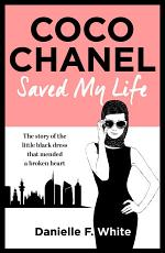 Coco Chanel Saved My Life