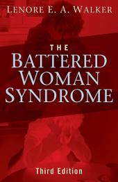The Battered Woman Syndrome, Third Edition: Edition 3