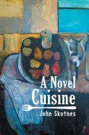 A Novel Cuisine