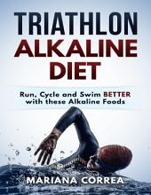 Triathlon Alkaline Diet