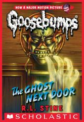 Classic Goosebumps #29: The Ghost Next Door