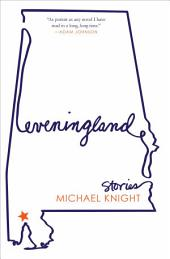 Eveningland: Stories