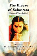 The Breeze of Sahasrara  Black and White Edition