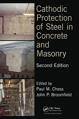 Cathodic Protection of Steel in Concrete and Masonry  Second Edition PDF