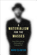 A Materialism for the Masses