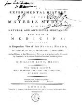 An experimental history of the materia medica: or of the natural and artificial substances made use of in medicine