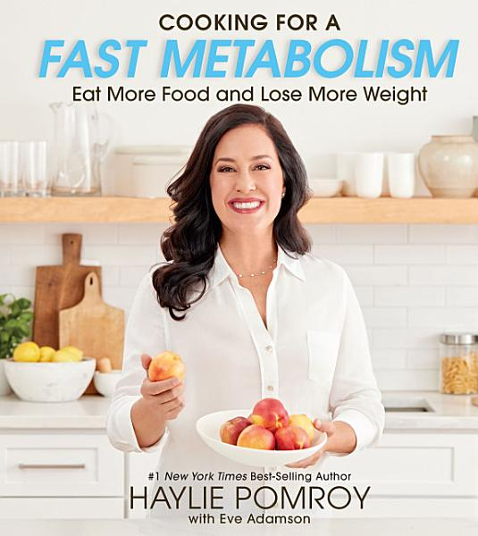 Download Cooking for a Fast Metabolism Book