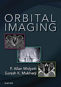 Orbital Imaging E Book Book