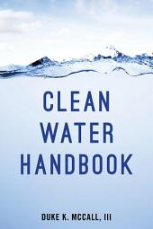 The Clean Water Act Handbook: Edition 4