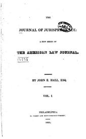 The Journal of Jurisprudence: A New Series of the American Law Journal, Volume 7