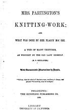 Mrs. Partington's Knitting-work, and what was Done by Her Plaguy Boy Ike