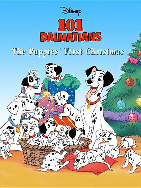 Download 101 Dalmatians  The Puppies  First Christmas Book