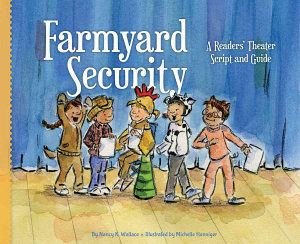 Farmyard Security A Readers Theater Script And Guide Book PDF