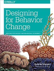 Designing for Behavior Change Book