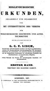 Meklenburgische Urkunden: Urkunden des Klosters Dargun, Band 1