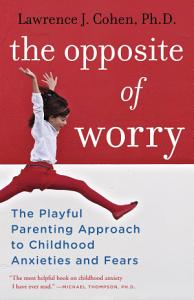 The Opposite of Worry PDF
